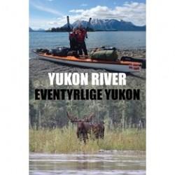 Books Yukon River - Eventyrlige Yukon