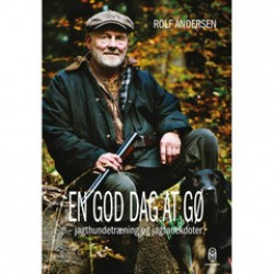 Rolf Andersen - En god dag at gø